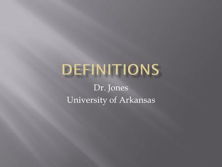 Dr. Jones University of Arkansas.  Disease  Pathology  Etiology.