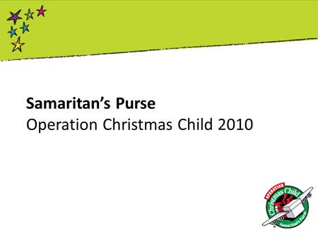 Samaritan's Purse Operation Christmas Child 2010.
