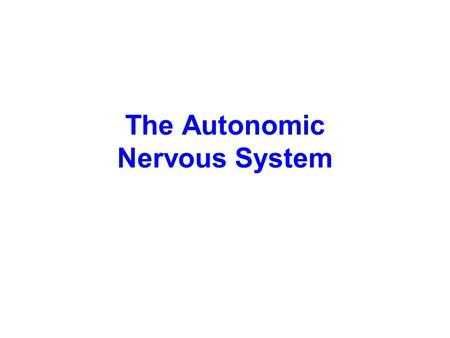 The Autonomic Nervous System. Overview Primary function - homeostasis –including both sensory and motor Control over smooth & cardiac muscle and glands.
