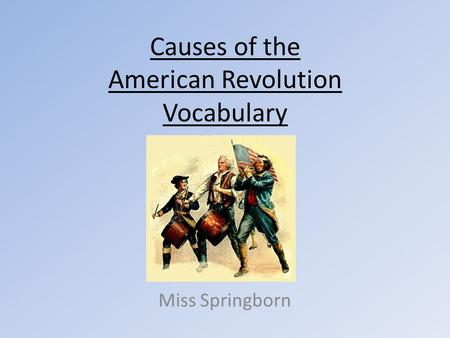 a study of the american revolution