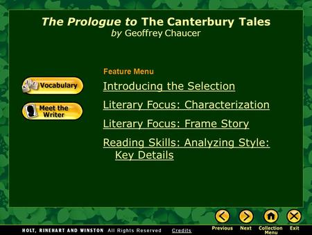 Introducing the Selection Literary Focus: Characterization Literary Focus: Frame Story Reading Skills: Analyzing Style: Key Details The Prologue to The.