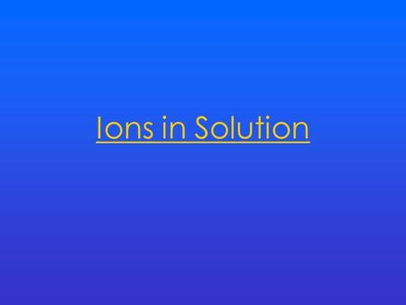 Ions in Solution. Electrolysis During electrolysis ions move towards the electrodes. At the anode (+) Negatively charged ions are oxidised and lose electrons.