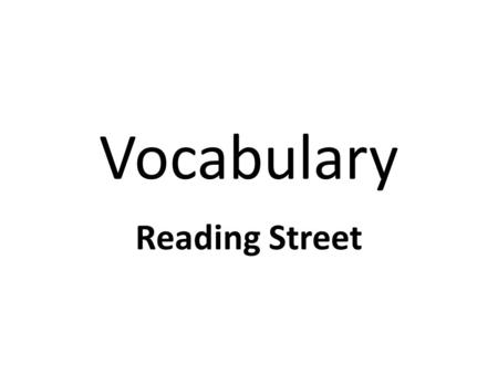 Vocabulary Reading Street. in on way Sam sack.