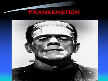 Frankenstein book isn't:. Who was Mary Shelley? Born in 1797 to 2 leading intellectuals: Mary Wollstonecraft and William Godwin. Married Percy Shelley.