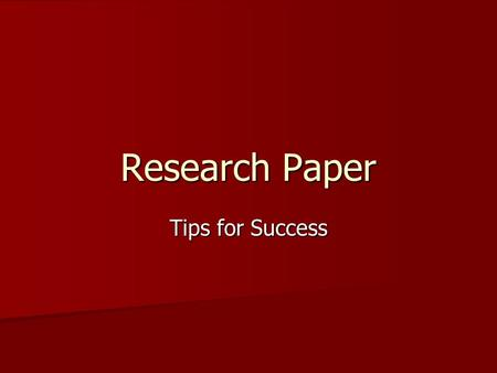 Research Paper Tips for Success. Works Cited Separate page Separate page Works Cited title centered Works Cited title centered Last name and correct page.