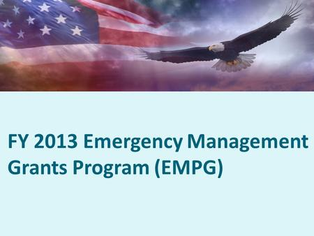 FY 2013 Emergency Management Grants Program (EMPG)