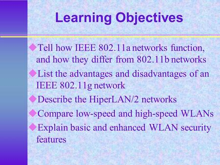 ieee 802 11 advantage and disadvantage Doc: ieee 80211-17/xxx mar 2017 andrew myles, cisco page  advantages of the 80211 scheme with a higher ed and a dynamically adjustable pd.