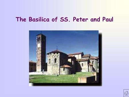 The Basilica of SS. Peter and Paul. The story of Agliate Agliate is a small town in Brianza, Its location favoured the settlement of people over the centuries.