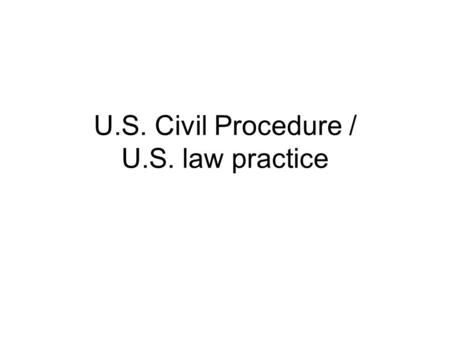 U.S. Civil Procedure / U.S. law practice. Court system chart.