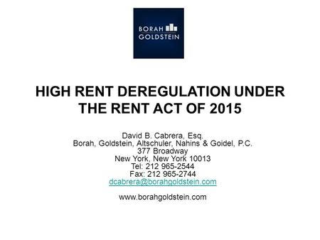 HIGH RENT DEREGULATION UNDER THE RENT ACT OF 2015