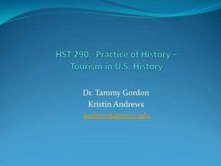 Dr. Tammy Gordon Kristin Andrews