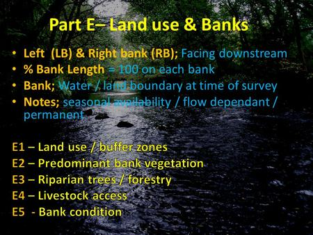 Part E– Land use & Banks. Part E1 – Land Use Buffer zone.