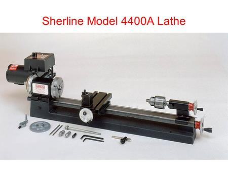 Sherline Model 4400A Lathe. Digital Readout.
