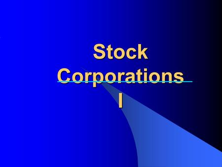 Stock Corporations I. Glossary of Legal Terms Articles of corporation: şirket esas sözleşmesi Board of Directors: Yönetim Kurulu Charter: articles of.