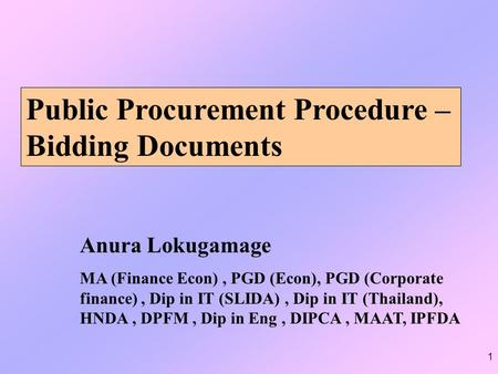 Public Procurement Procedure – Bidding Documents