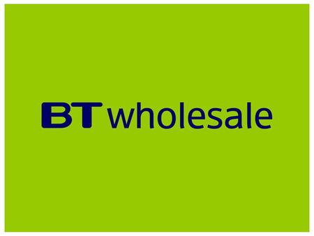 www.btwholesale.com STANDARD CONTRACT FORUM THURSDAY 28 TH OCTOBER 2004 AT 13.30 CUSTOMER SUITE, BT CENTRE 81 NEWGATE STREET LONDON EC1A 7AJ KEITH MITCHINSON.