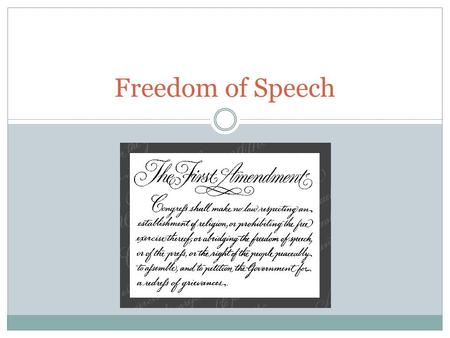 "Freedom of Speech. What is Free Speech? Incorporation Gitlow v. N.Y. (1925): 14 th Amendment's ""due process clause"" protects citizens' fundamental rights."