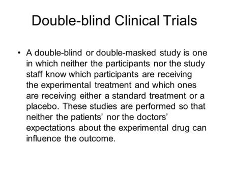 Double-Masked Study Assessing the Safety and Efficacy of ...