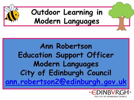 Ann Robertson Education Support Officer Modern Languages City of Edinburgh Council  Outdoor.