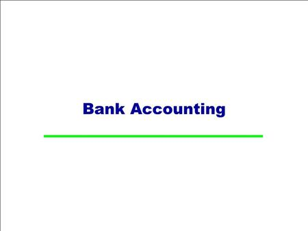 Bank Accounting. Table of Contents  Bank Master Data  Check Processing  Bank statement  Cash Journal Master Data  Cash Journal Posting & Reports.