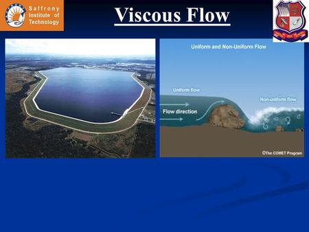 Viscous Flow.