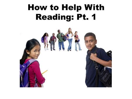 How to Help With Reading: Pt. 1. Learning to read is like learning anything else: it happens with time, with practice and with the help of others.