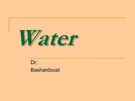 Water Dr; Bashardoust. Body Water Content Healthy males are about 60% water; healthy females are around 50% Infants have low body fat, low bone mass,