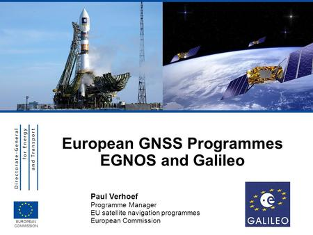European GNSS Programmes EGNOS and Galileo