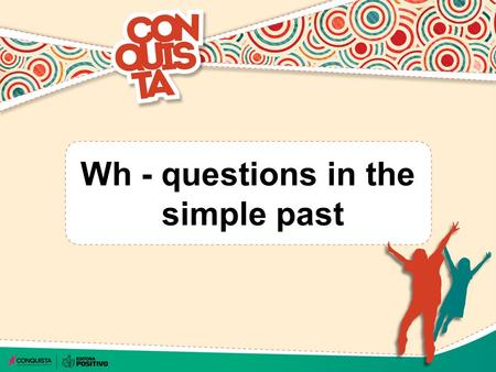 Wh - questions in the simple past