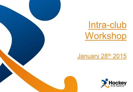 Intra-club Workshop January 28 th 2015. Intra-club Workshop – January 28 th Introduction Game Development Team Roadshows in 2015 – 60 weeks – ~40,000.