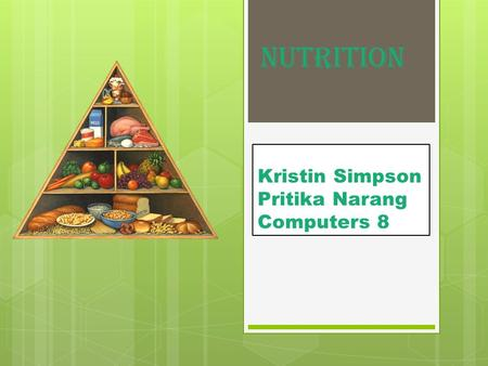 Kristin Simpson Pritika Narang Computers 8 Nutrition.