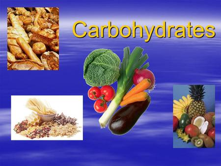 Carbohydrates. Intended Learning Outcomes - -By the end of this lecture, students will have a general overview on the carbohydrates.