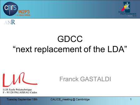 "Tuesday September Cambridge1 GDCC ""next replacement of the LDA"" Franck GASTALDI."