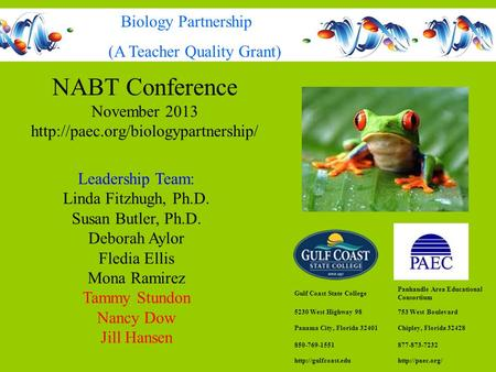 NABT Conference November 2013  Gulf Coast State College Panhandle Area Educational Consortium 5230 West Highway 98753.