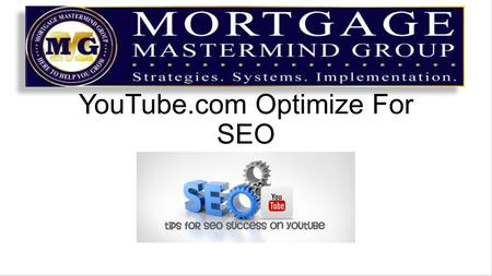 YouTube.com Optimize For SEO. This is a guide to setting up each video to Maximize it's potential reach through Search Engine Optimization These steps.