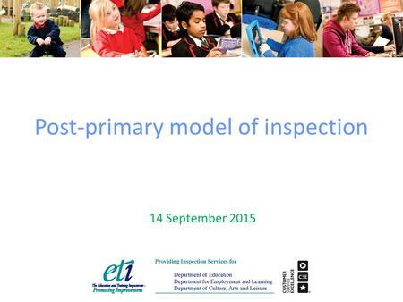 Post-primary model of inspection 14 September 2015.