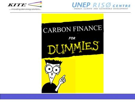....innovating clean energy solutions…. Glenn S. Hodes UNEP Risø Center CARBON FINANCE.
