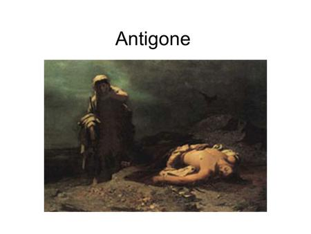 Antigone. Greek playwright Sophocles wrote the last play in the Theban Trilogy, Antigone, around 442 B.C. The Theban Trilogy consists of Oedipus Rex (Oedipus.