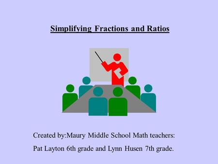 Simplifying Fractions and Ratios
