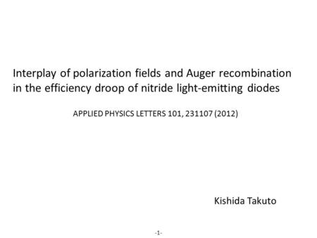 Interplay of polarization fields and Auger recombination in the efficiency droop of nitride light-emitting diodes APPLIED PHYSICS LETTERS 101, 231107 (2012)