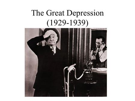 The Great Depression (1929-1939). I) The Market Crashes Oct. 24, 1929 the NYSE had the greatest one day loss in history. A) The unregulated market allowed.