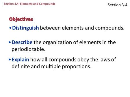 Distinguish between elements and compounds.