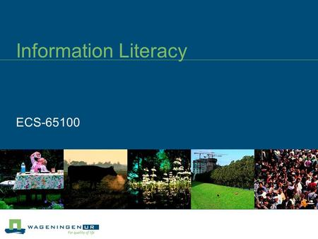 Information Literacy ECS-65100. Programme Teachers: Teachers Introduction lecture Practicals Feedback lecture Blackboard modules Marja Duizendstraal Marc.