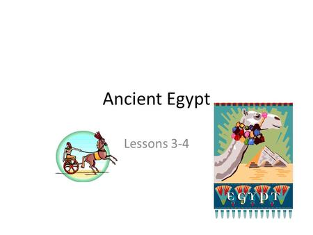 Ancient Egypt Lessons 3-4. The Big Picture Egyptians weren't the only culture developing and growing. Europe developed islands and peninsulas in the north,