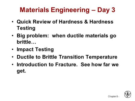 Materials Engineering – Day 3