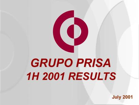GRUPO PRISA 1H 2001 RESULTS July 2001. The Environment 1H 2001 Results Businesses Conclusions Summary.