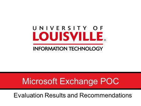 Microsoft Exchange POC Evaluation Results and Recommendations.