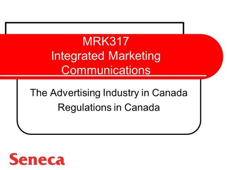 MRK317 Integrated Marketing Communications