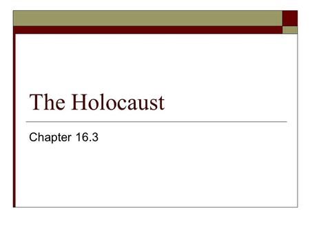 The Holocaust Chapter 16.3. Propaganda  Targets of hate.