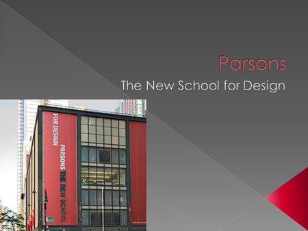  Location  Established  Housing  Online application  Application fee  Transcripts  Testing scores  Portfolio  Parsons' challenge.